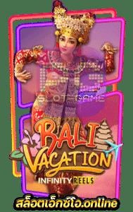 ทดลองเล่น Bali Vacation Slot PG